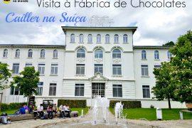 fabrica de chocolate cailler suiçA