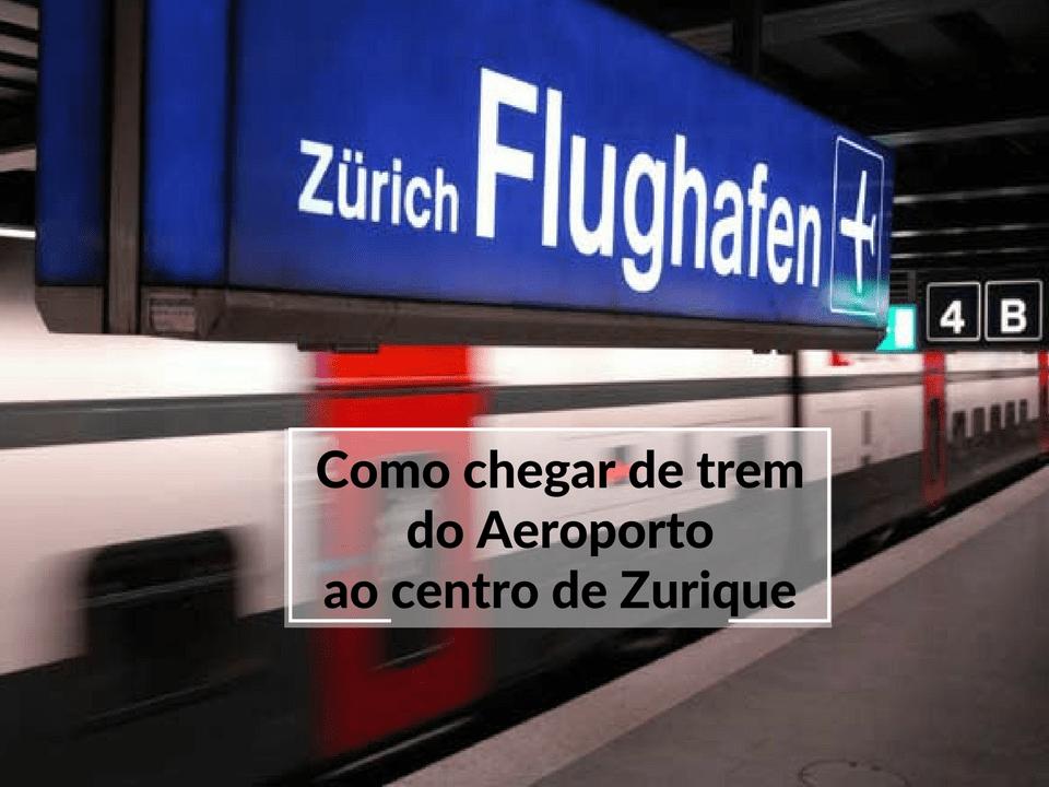 do aeroporto ao centro de Zurique