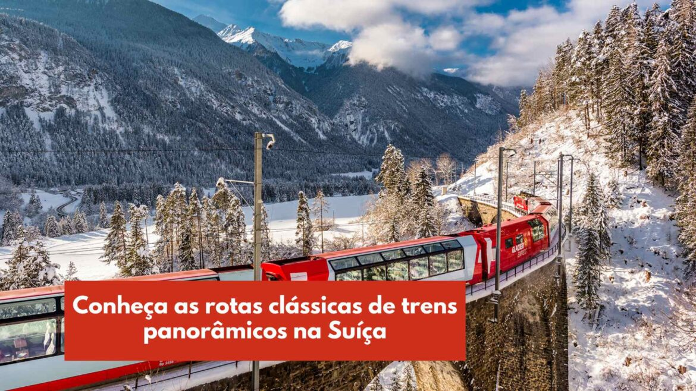 rotas de trens panorâmicos suiça