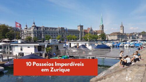 O que fazer em Zurique: 10 atrações imperdíveis no centro da cidade